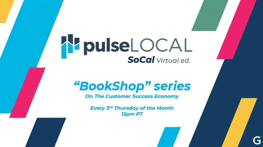 "PulseLocal ""Bookshop"" Series on The Customer Success Economy"