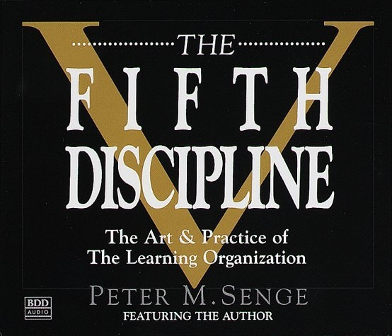 an analysis of the fifth discipline the art and practice of the learning organization by peter senge Audiobook free pdf the fifth discipline: the art practice of in the fifth discipline, senge the art practice of the learning organization pre order (peter.