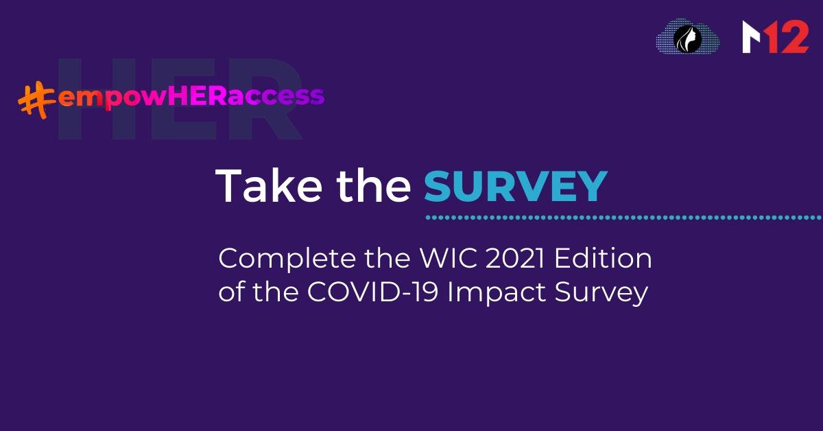 Complete the #EmpowHERaccess COVID-19 Impact Survey