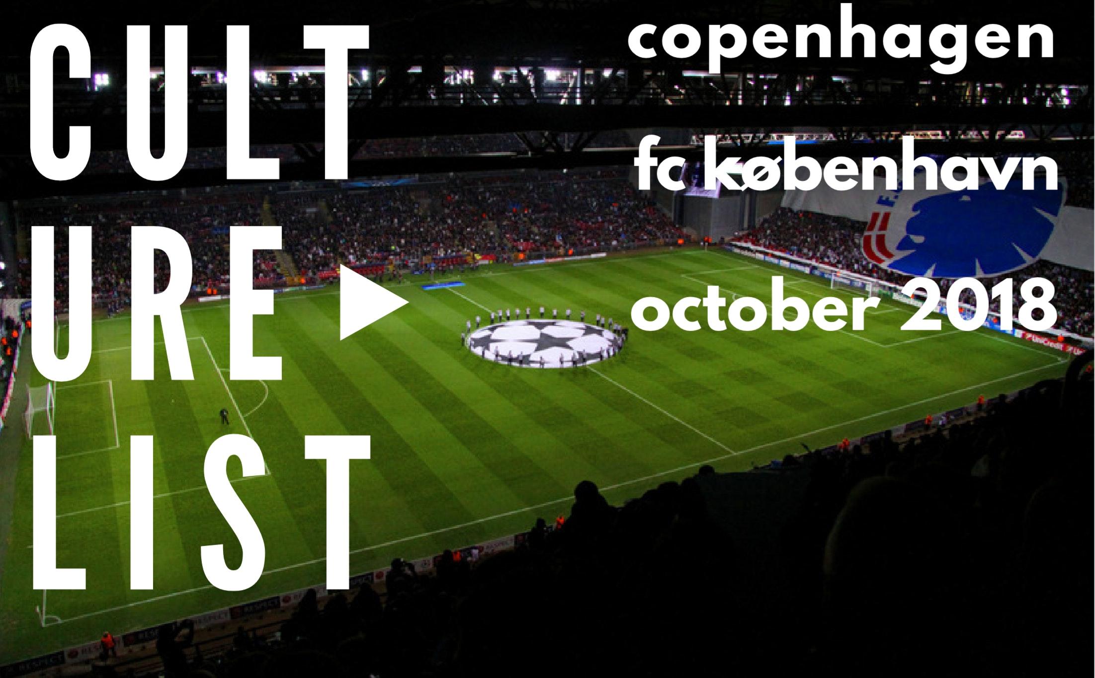 Culture List Football In October Fc København Copenhagen