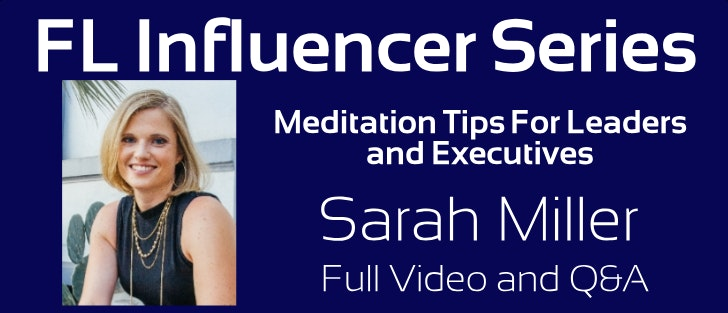 VIDEO and Q&A) Sarah Miller: Meditation For Leaders and Executives