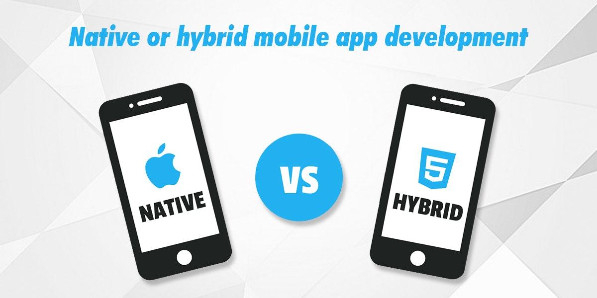 Native vs Hybrid Mobile App Development for iPhone